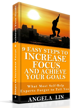 9 Easy Steps to Increase Focus and Achieve Your Goals eBook